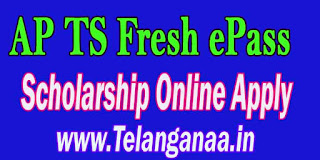 AP TS Fresh ePass Scholarship Online Apply