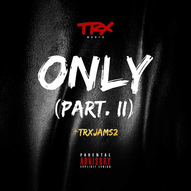 TRX Music - Only