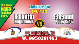 Match No. 29th CSK vs KKR Prediction Who wil Win Today IPL 2019