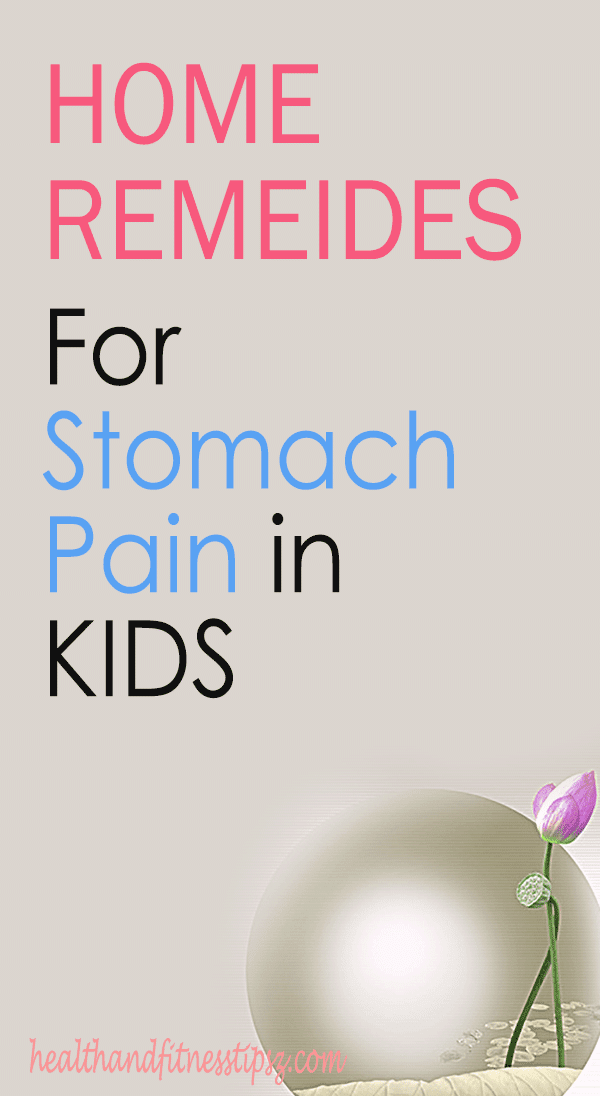 home remedies for stomach pain in kids