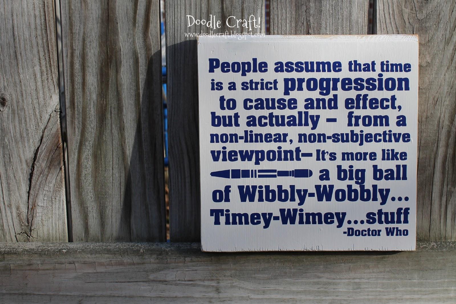 Wibbly Wobbly Timey Wimey Doctor Who Sign