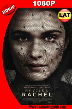 Mi Prima Rachel (2017) Latino HD BDRIP 1080P ()