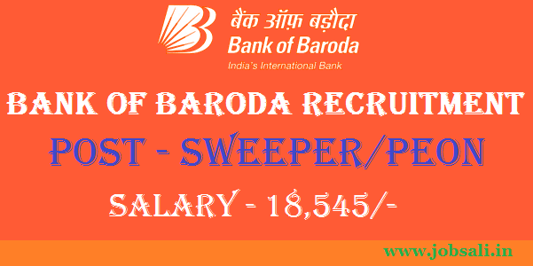 Sub Staff Vacancies in Bank, Sweeper cum Peon jobs in Chennai, Bank of Baroda Recruitment 2017