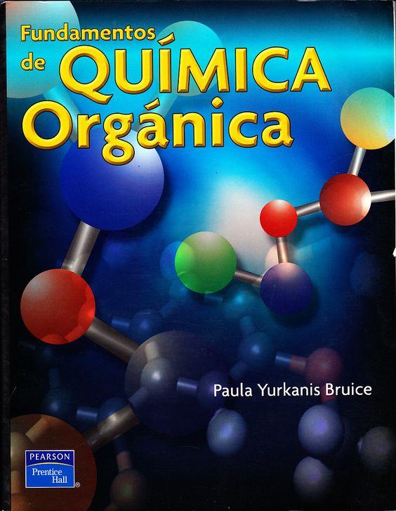 Fundamentos de química orgánica – Paula Yurkanis Bruice