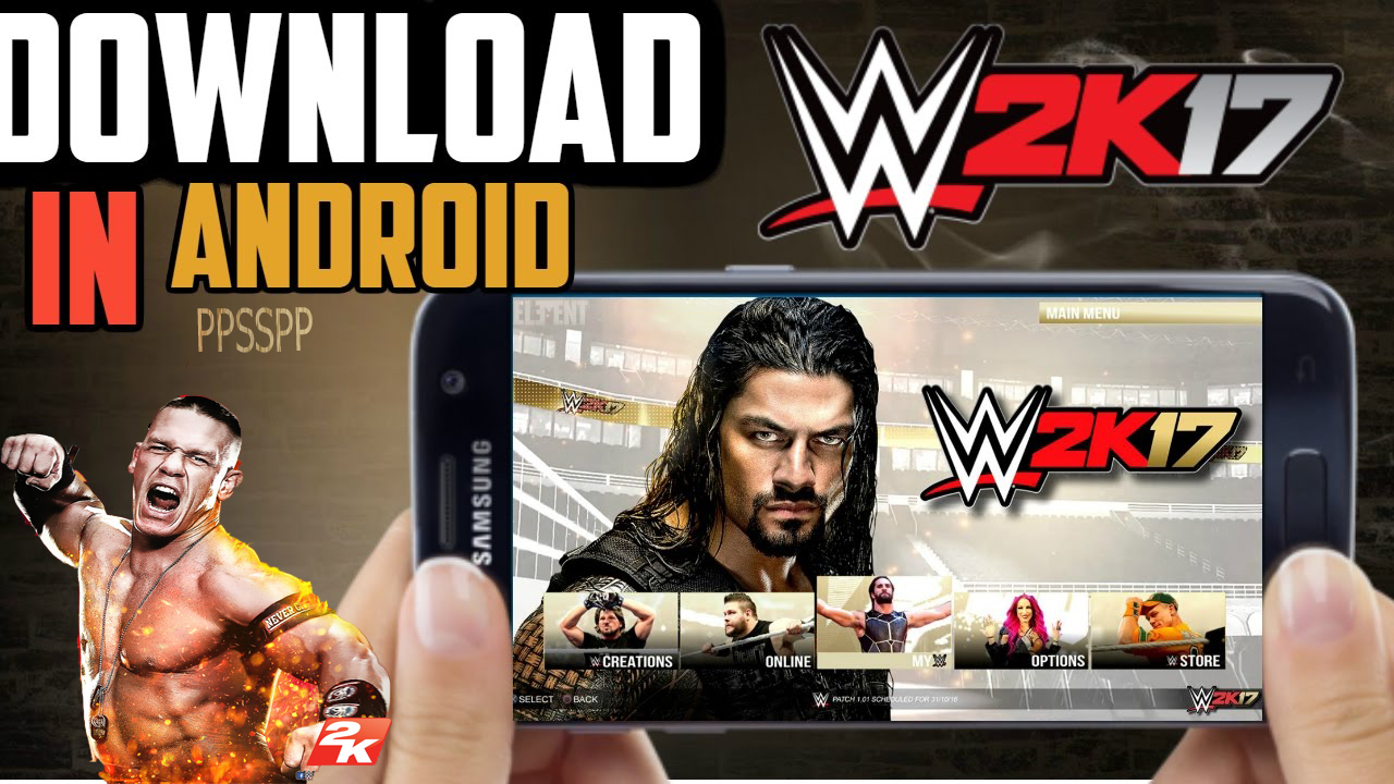 ppsspp برابط واحد مباشر لمحاكي WWE 2K17 تحميل لعبة للاندرويد