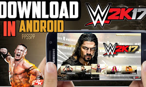 ppsspp برابط واحد مباشر لمحاكي WWE 2K17 تحميل لعبة للاندرويد بحجم خيالى مضمونة %100