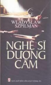 Nghệ Sĩ Dương Cầm - Wladyslaw Szpilman