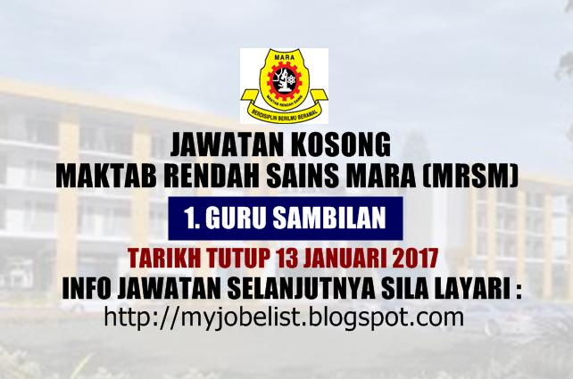 Jawatan Kosong Maktab Rendah Sains Mara (MRSM) Januari 2017