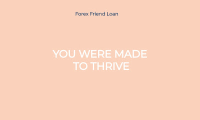 YOU WERE MADE TO THRIVE, Motivational Quote, Quote, Forex Friend Loan
