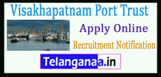 Visakhapatnam Port Trust Recruitment Notification  Apply