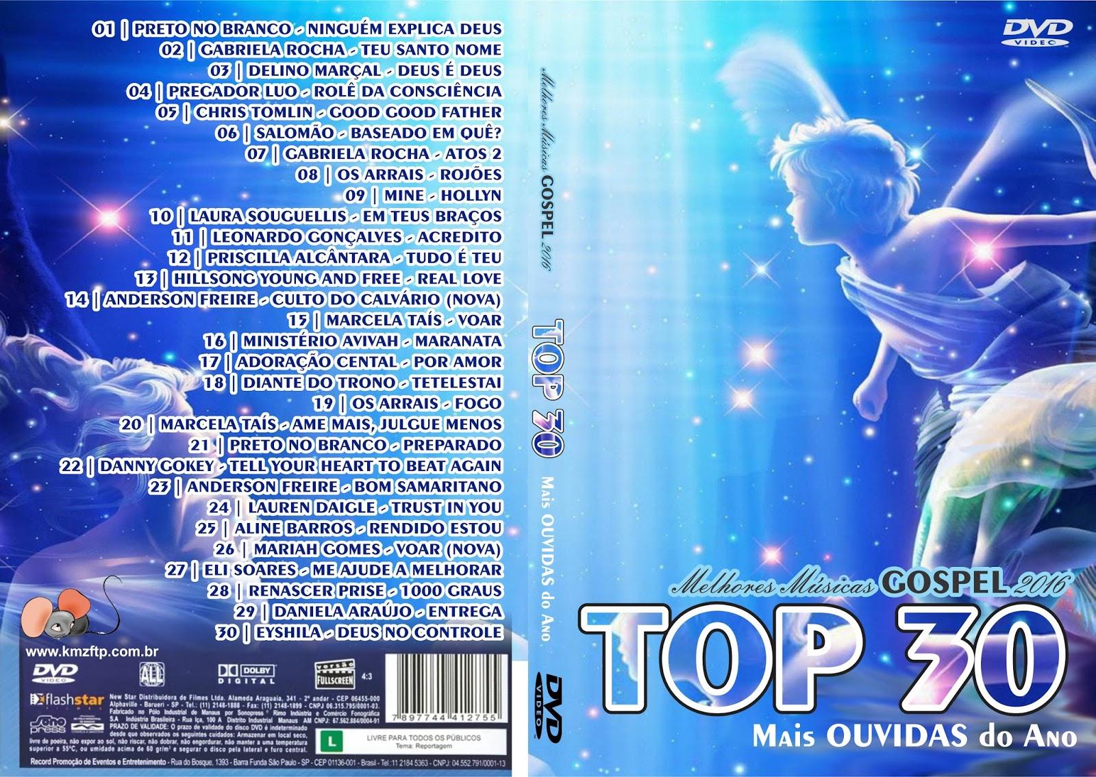 Download TOP 30 Melhores Músicas Gospel 2016 DVD-R TOP 30 Melhores M 25C3 25BAsicas GOSPEL 2016 Mais OUVIDAS do Ano