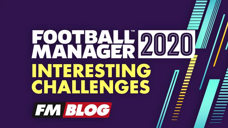 Interesting Challenges in Football Manager 2020