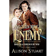 A Discovered Diamond review of And THEN MINE ENEMY by Alison Stuart