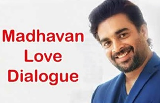 Madhavan Super Hit Famous Movie Love Dialogue