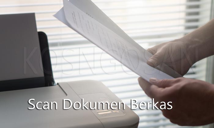 Tips Scan Berkas Dokumen Menggunakan Scanner Printer dan Kamera HP