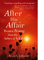 After His Affair: Women Rising from the Ashes of Infidelity by Meryn G. Callander book cover