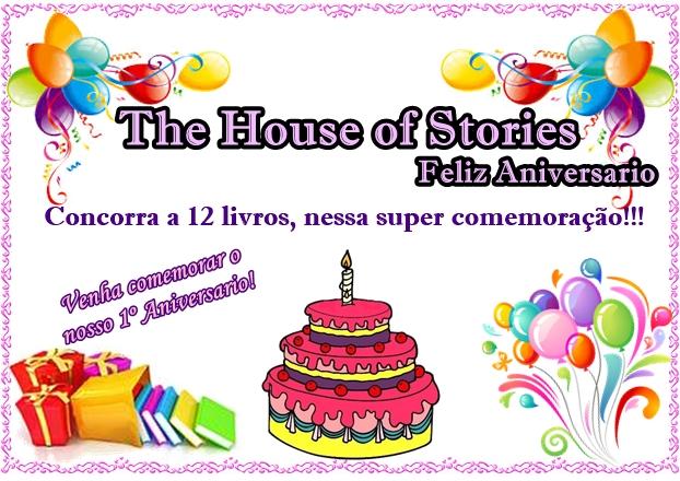 Promoção: 01 Ano do The House of Stories