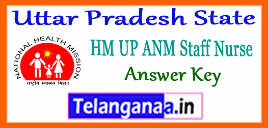 UP Uttar Pradesh NHM ANM Staff Nurse Answer Key 2017