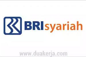 Lowongan Kerja Staff Bank BRI Syariah Tahun 2019