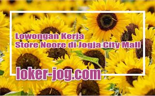 Lowongan Kerja Store Noore di Jogja City Mall