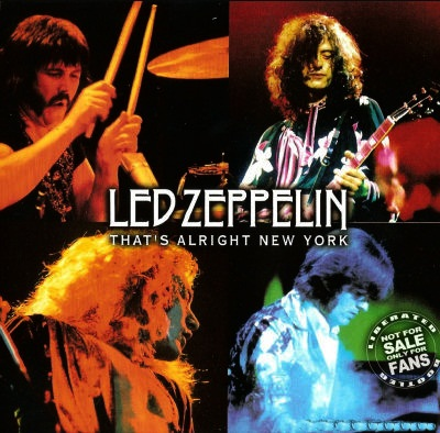 1975 - Led Zeppelin - That's Alright New York