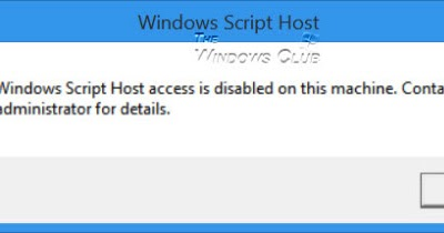 windows script host access is disabled on this machine