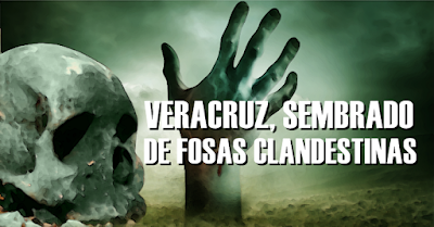 Veracruz uno de los cementerios ilegales más grandes País