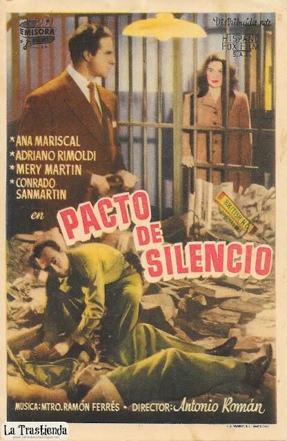 Pacto de Silencio - Programa de Cine - Ana Mariscal - Adriano Rimoldi - Conrado San Martín - José Isbert