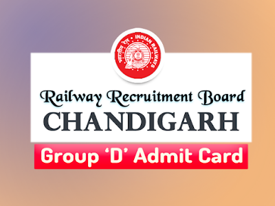 rrbcdg.gov.in admit card 2018 - rrb chandigarh group d exam 2018 date