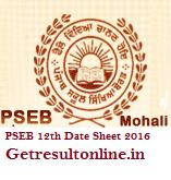 PSEB 12th Date Sheet 2016