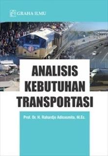 ANALISIS KEBUTUHAN TRANSPORTASI