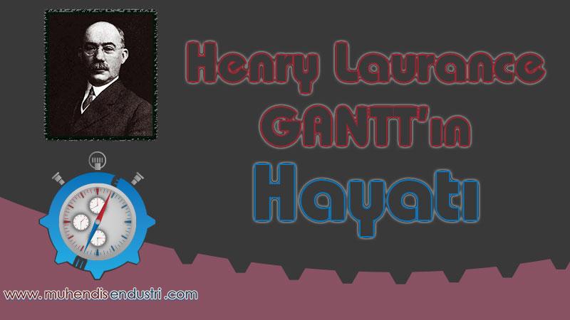 henry-laurence-ganttin-hayati