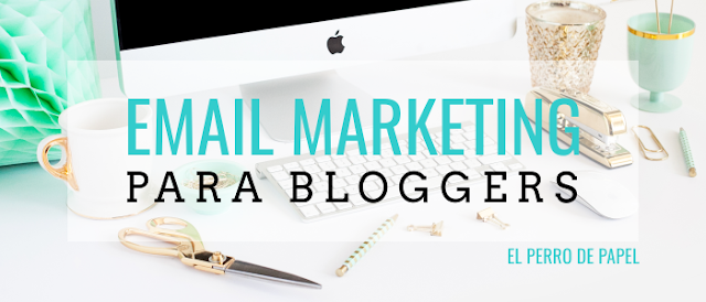 Descubre el mundo del email marketing para bloggers