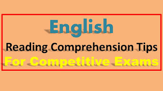 Reading Comprehension Tips for Competitive exams Bank PO SSC Exams