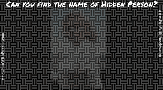 In this hidden face puzzle, you have to name the person whose face is hidden in the puzzle image.