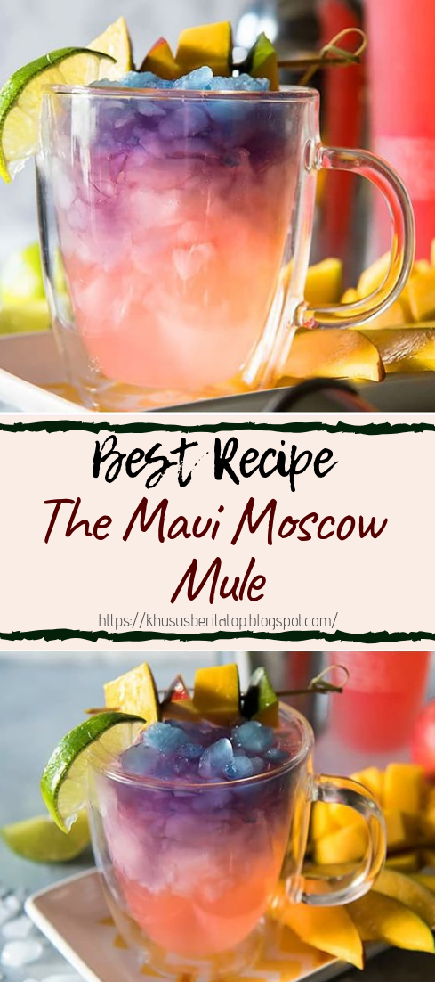 The Maui Moscow Mule #healthydrink #easyrecipe