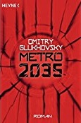 https://www.amazon.de/Metro-2035-Roman-Metro-Romane-Band/dp/3453315553/ref=sr_1_1?ie=UTF8&qid=1483891000&sr=8-1&keywords=metro+2035