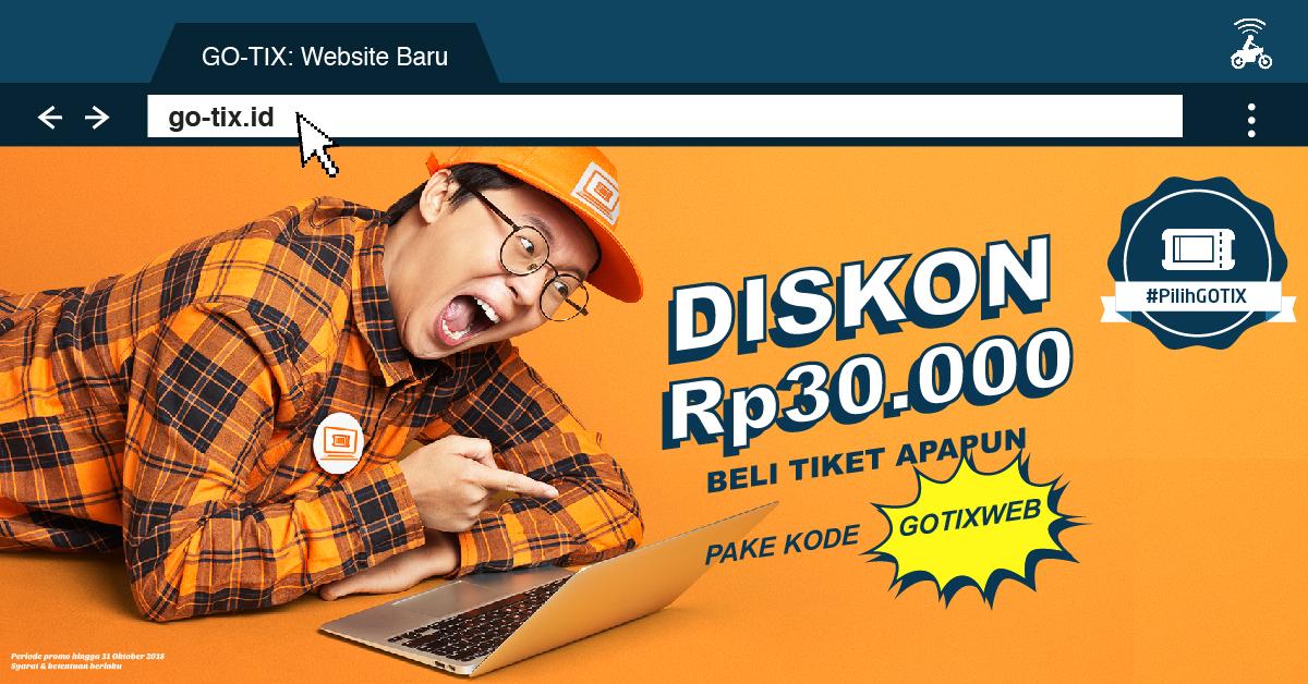 GOJEK - Promo Launching web GOTIX & Ada Diskon s.d 30 Ribu (s.d 31 Okt 2018)