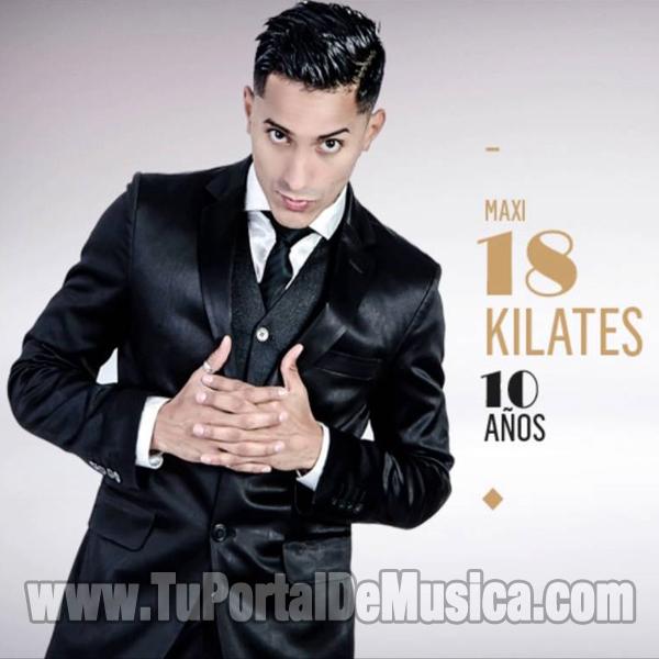 18 Kilates - 10 Años (Edicion Limitada) (2016)