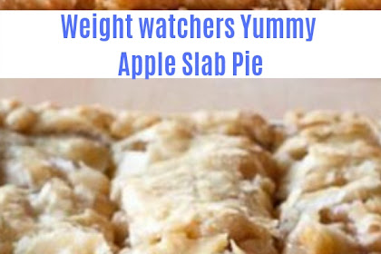 Weight Watchers Yummy Apple Slab Pie