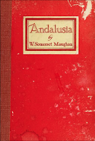 Andalusia Sketches and Impressions, 1920 Knopf (2nd) - W. Somerset Maugham