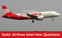 GoAir Airlines Interview Questions
