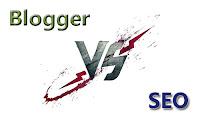 Blogger vs SEO