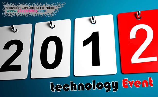 2012 Upcoming Technology Events, Conferences, Expos and Predictions