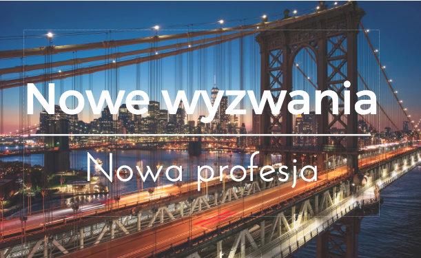 Nowe wyzwania, nowa profesja cz. IV