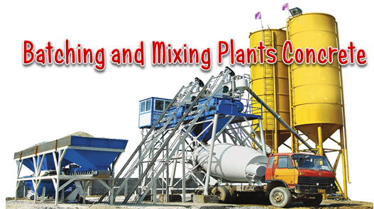 Fungsi Batching and Mixing Plants Concrete