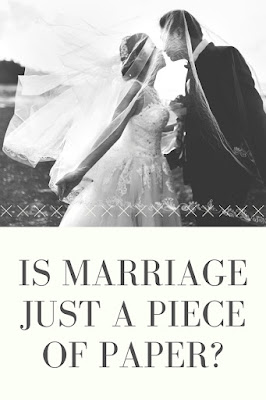 Is marriage just a piece of paper?