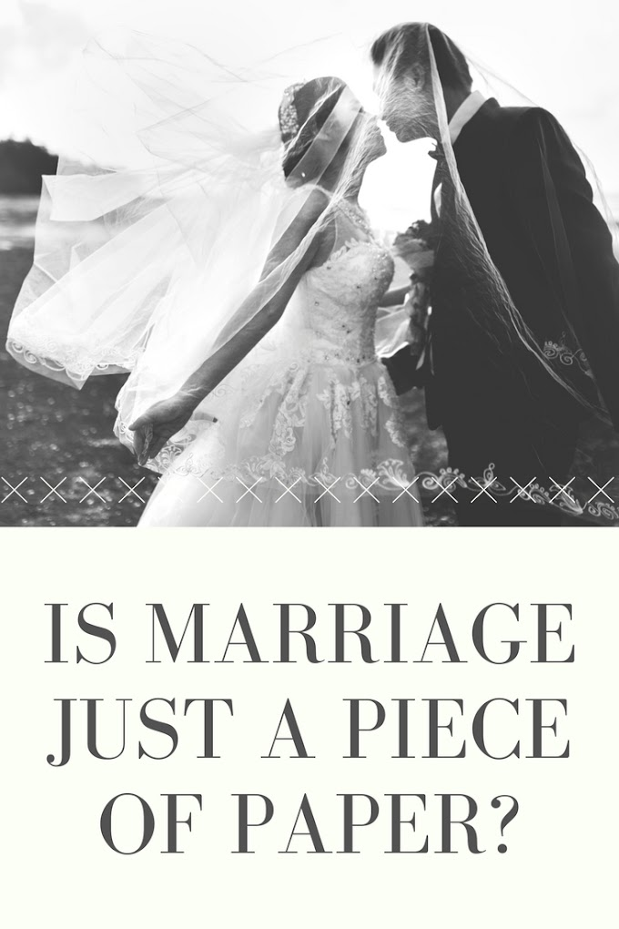 Is Marriage is Just a Piece of Paper?