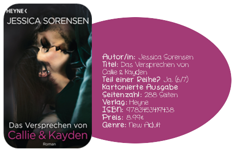 http://www.randomhouse.de/Taschenbuch/Das-Versprechen-von-Callie-&-Kayden/Jessica-Sorensen/e490840.rhd#buchInfo6
