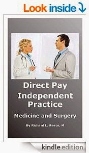Direct Pay Independent Practice Medicine and Surgery [Kindle Edition]